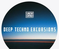 Deep Techno素材UNDRGRND Sounds Deep Techno Excursions MULTiFORMAT
