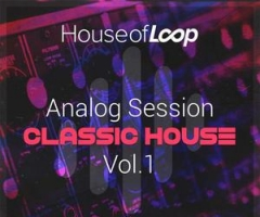 House风格House Of Loop Analog Session Classic House Vol 1 MULTiFORMAT